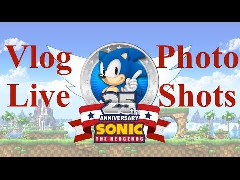 Going in Sonic's 25th Anniversary : Live Vlog and Photo Shots