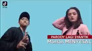 Parody lagi syantik || Cover Hey Mantanku Pasti Nyesel