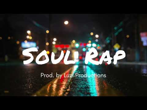 [FREE] Beat // Soul Rap Type Beat -  Luzi Productions