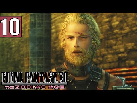 THE TRUTH COMES OUT - Final Fantasy XII: The Zodiac Age Gameplay - Part 10