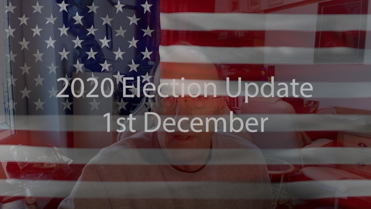 1st December Election Update 2020 with Simon Parkes