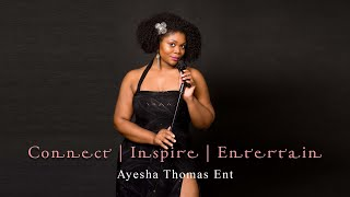 Singer Ayesha Thomas Introduction