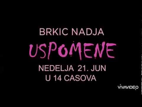 Download Brkic Nadja Uspomene Official Video