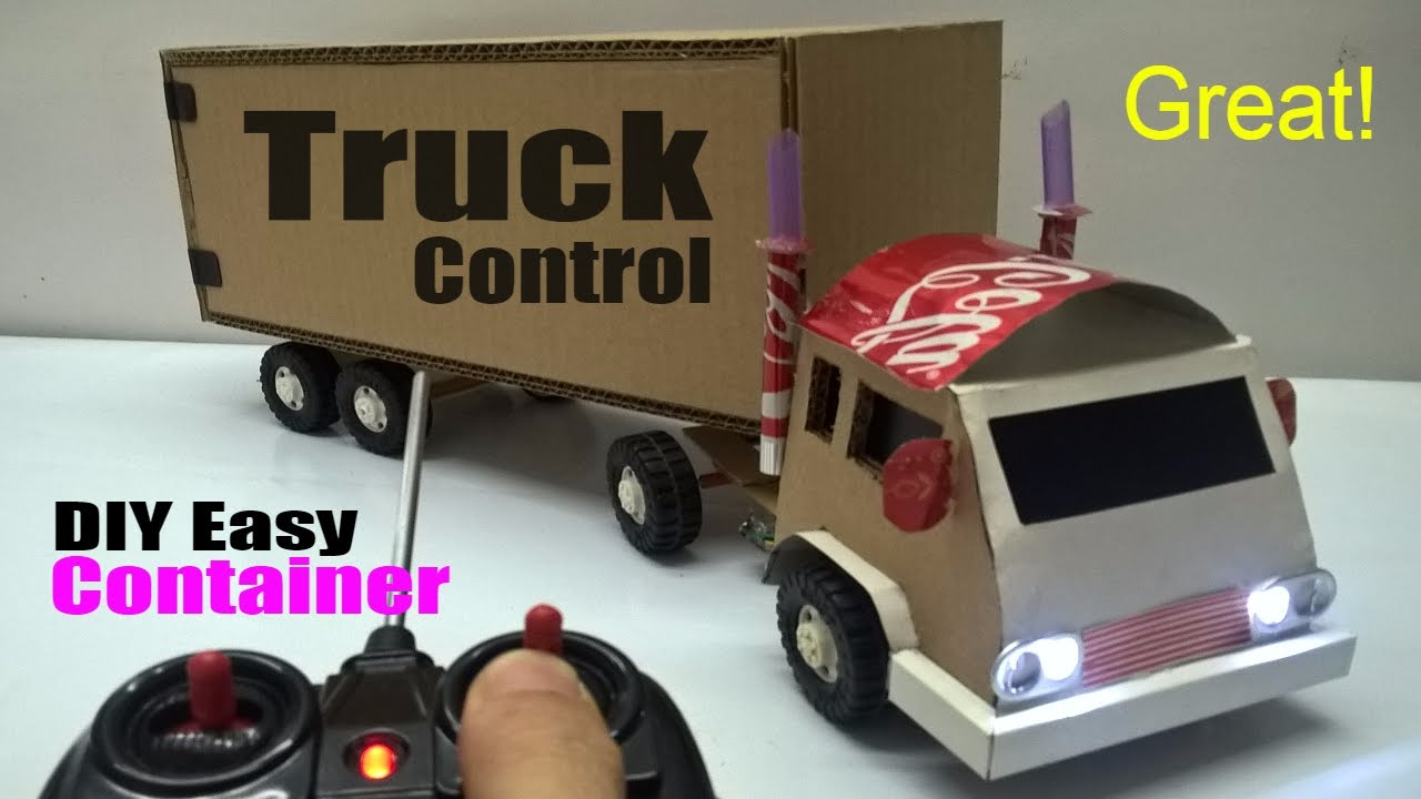 Wonderful How To Make A Truck Container At Home   Car Remote Control Using Coca Cola  And Cardboard