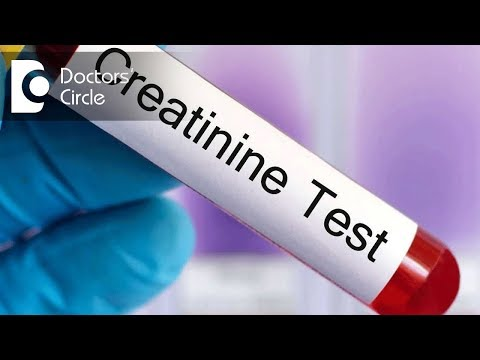 How to reduce Elevated Creatinine Levels in blood? - Dr. Sharat Honnatti