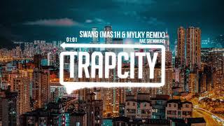 Rae Sremmurd - Swang (mas1h & Mylky Remix)