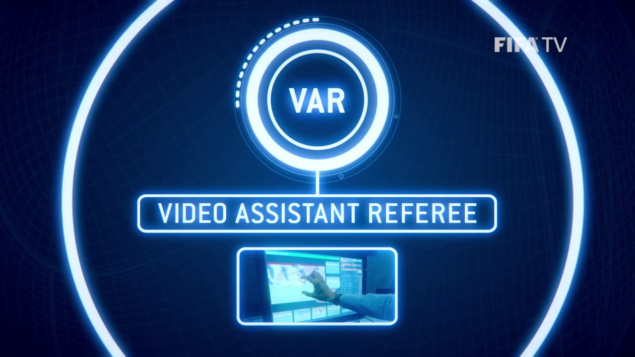 Introduction Of The Video Assistant Referee (VAR) To The 2018 Football World Cup: Yay Or Nay?