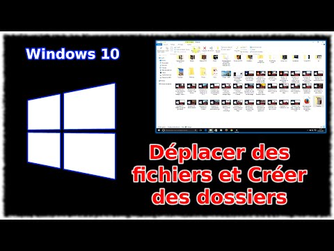 tuto-windows-10---déplacer-des-fichier-et-créer-des-dossiers
