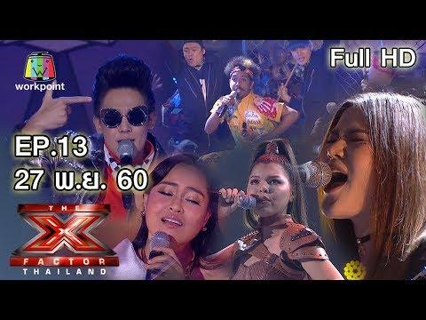 The X Factor Thailand   EP.13   รอบ Semi-Final สัปดาห์ที่สอง   27 พ.ย. 60 Full HD