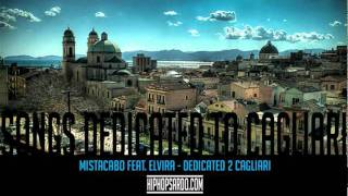 Mistacabo feat. Elvira - Dedicated 2 Cagliari