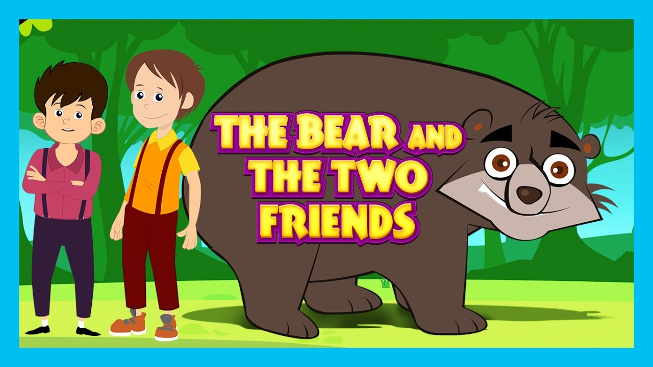 THE BEAR AND THE TWO FRIENDS (Full HD Story) - Stories For Kids || STORIES - Kids Storytelling - YouTube