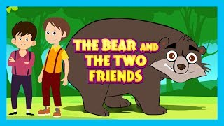 THE BEAR AND THE TWO FRIENDS (Full HD Story) - Stories For Kids STORIES - Kids Storytelli ...