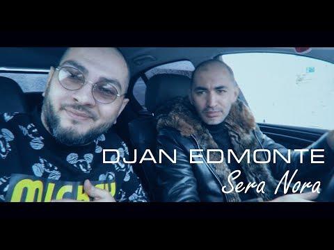 Djan Edmonte - Sera Nora (2019)