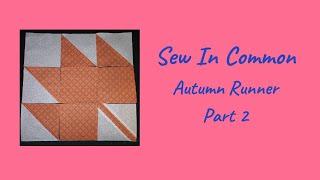 Sew In Common Autumn Runner Part 2