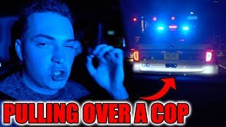WE PULLED OVER A C0P!