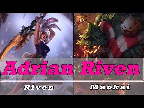Adrian Riven Riven vs Maokai Top  - Best Riven Play - lol riven -  S8 Preseason Ranked Gameplay