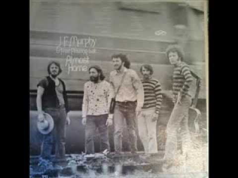 J.F. Murphy & Free Flowing Salt - Almost Home - 1970 (Full Album)