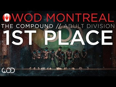 The Compound | 1st place - Adult Division | World of Dance Montreal 2015 #WODMTL