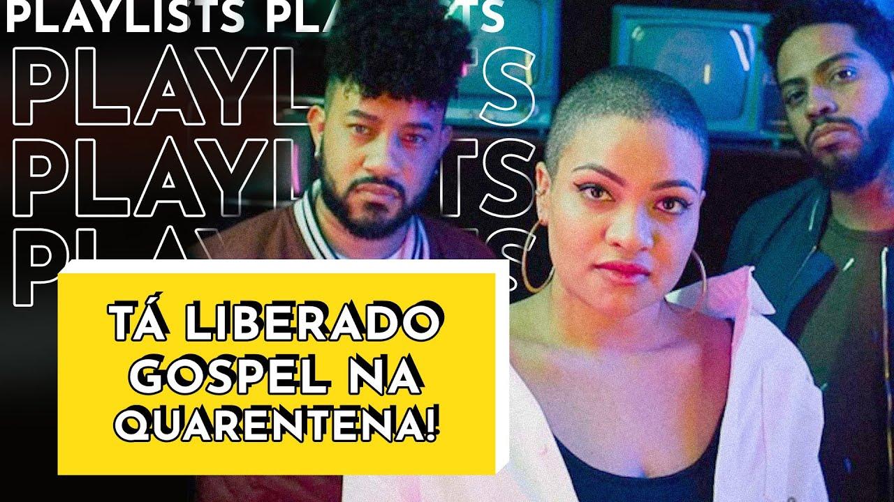 Playlist: músicas gospel que você precisa ouvir na quarentena