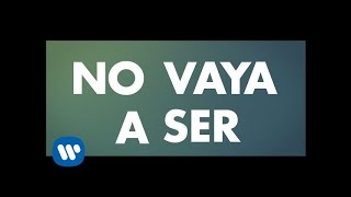 Pablo Alborán - No vaya a ser (Lyric Video)
