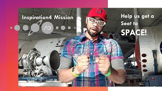 INSPIRATION4 SPACE Mission + Robert Buchanan (Help us get a seat to go to SPACE!)