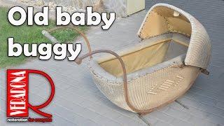 A Old baby buggy [restoration]. Jak opravit starou košatinu  DIY