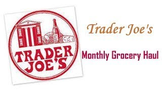 How to Grocery Shop on a Budget | Trader Joe