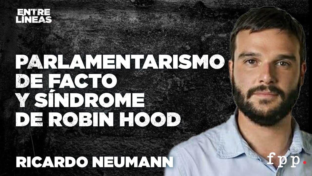 Parlamentarismo de facto y síndrome de Robin Hood