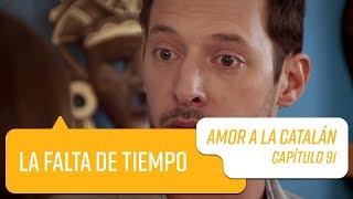 Capítulo 91   Amor a la Catalán