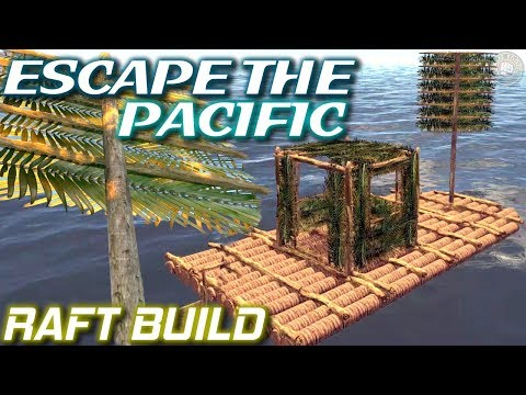 Raft Build | Escape The Pacific Gameplay | EP2