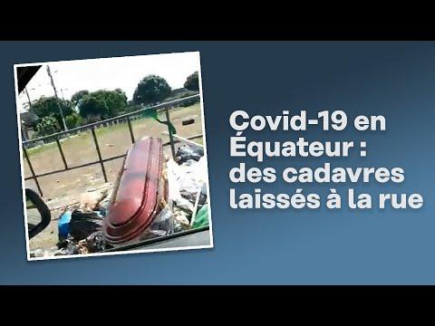 En Équateur, les morts du coronavirus laissés dans la rue