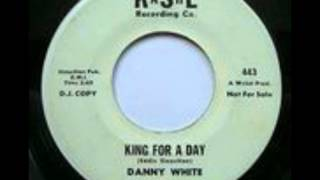Danny White - King For A Day. 1969