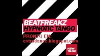 Beatfreakz - Hypnotic Tango