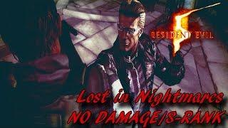 Resident Evil 5 HD Walkthrough S-Rank - Lost in Nightmares - No Damage