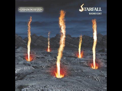 STARFALL Radio Edit  David Cross Band