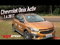Avaliação Chevrolet Onix Activ 1.4 AT  2017Canal Top Speed