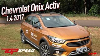 Avaliação Chevrolet Onix Activ 1.4 AT  2017Canal Top Speed