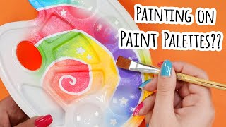 I PAINTED On PAINT Palettes...