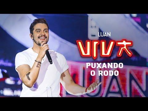 Luan Santana - Puxando O Rodo