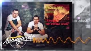 "Avangarde  - ""Kochaj"" tak bardzo chcę (Official Audio 2017)"