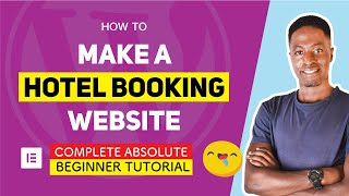 How to MAKE a HOTEL BOOKING WEBSITE using ELEMENTOR in 25 Steps from Start to Finish