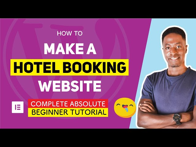 How to MAKE a HOTEL BOOKING WEBSITE using ELEMENTOR in 25 Steps from Start to Finish - 2019