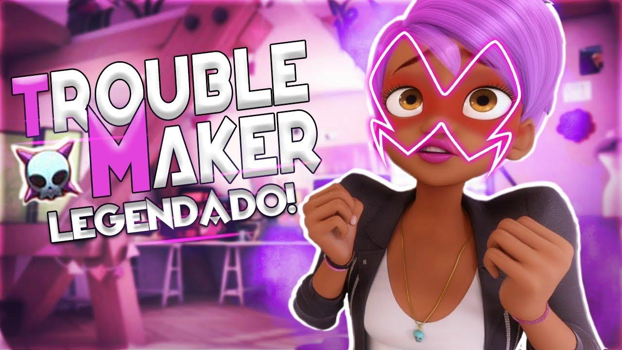 troublemaker  legendado  - 2 u00aa temporada de miraculous