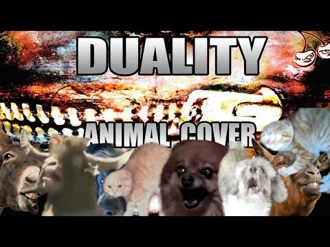 Slipknot - Duality (Animal Cover)