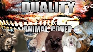 Baixar Slipknot - Duality (Animal Cover)