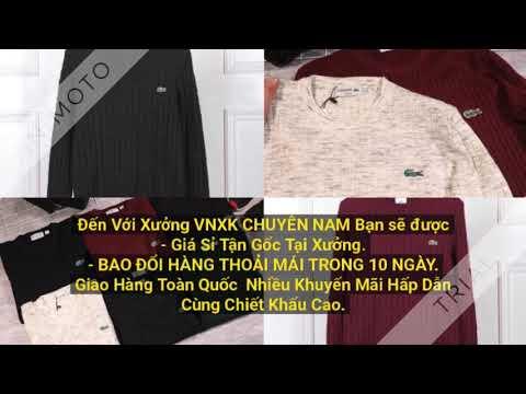 Nguồn hàng áo len VNXK Kho buôn thời trang nam vnxk Thanh Tuấn 480p