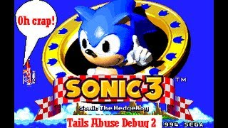 Sonic The Hedgehog 3 - Tails Abuse Debug 2