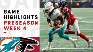Dolphins vs. Falcons Highlights | NFL 2018 Preseason Week 4