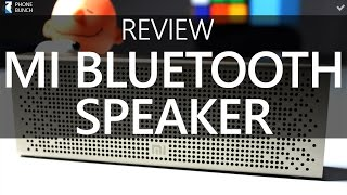 Xiaomi Mi Bluetooth Speaker Review - Loud and Clear