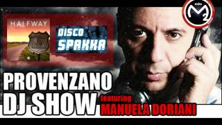 m2o DISCO SPACCA - Donzelli & Sanders - Halfway - ON PROVENZANO DJ SHOW 20-03-2013